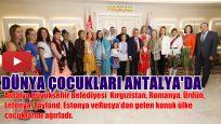 Dünya çocukları Antalya'da