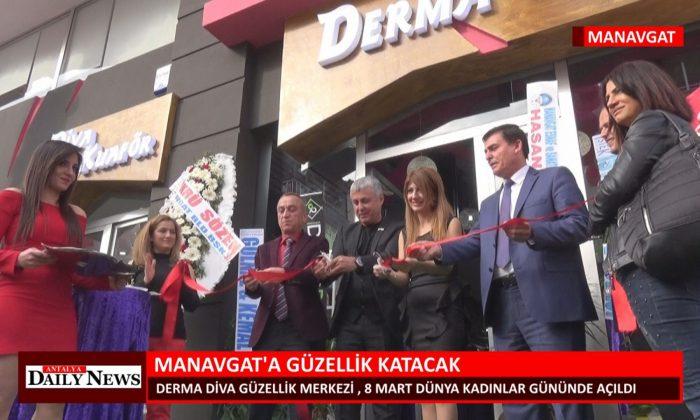 DERMA DİVA GÜZELLİK MERKEZİ MANAVGAT'A GÜZELLİK KATACAK
