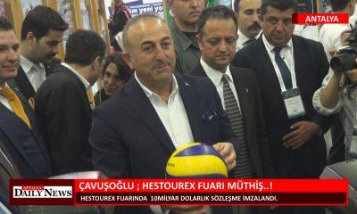 ÇAVUŞOĞLU ; HESTOUREX FUARI MÜTHİŞ !