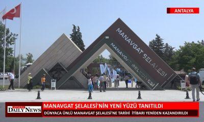 MANAVGAT ŞELALESİ'NİN YENİ YÜZÜ TANITILDI