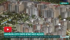 8.ANTALYA CITY EXPO KAPILARINI AÇTI