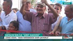 """ANTALYA'NIN İLK """"GİRİT KAHVESİ"""" SİDE DE HİZMETE GİRDİ"""