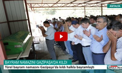 Türel bayram namazını Gazipaşa'da kıldı halkla bayramlaştı