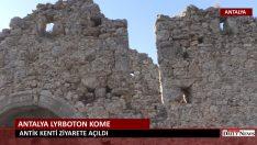 ANTALYA LYRBOTON KOME ANTİK KENTİ