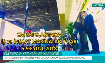 CM EXPO 2. KEZ ANTALYA'DA KAPILARINI AÇIYOR