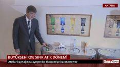 Antalya Büyükşehirde Sıfır Atık Dönemi