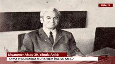 Muammer Aksoy 29. Yılında Anıldı