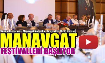MANAVGAT'TA FESTİVALLER BAŞLIYOR
