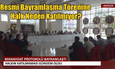MANAVGAT PROTOKOLÜ BAYRAMLAŞTI