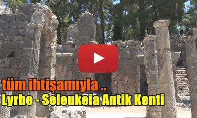 Lyrbe – Seleukeia Antik Kenti