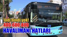 HAVALİMANI HATLARI 400-600-800