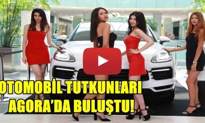 OTOMOBİL TUTKUNLARI AGORA 'DA BULUŞTU!