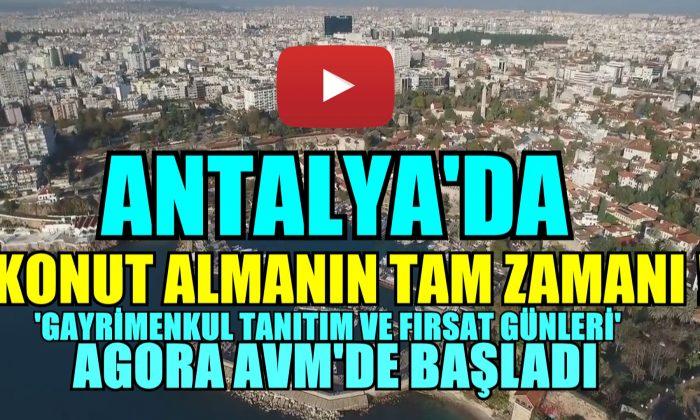 ANTALYA'DA KONUT ALMANIN TAM ZAMANI !