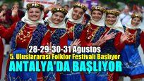 5. Uluslararası Folklor Festivali Başlıyor