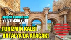 TURİZMİN KALBİ ANTALYA'DA ATACAK!