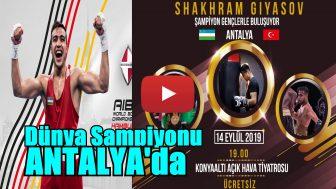 Shakhram Giyasov Antalya'da!