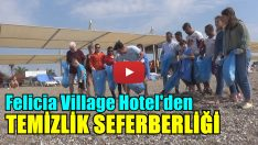 FELICIA VILLAGE HOTEL'DEN ÖRNEK HAREKET!