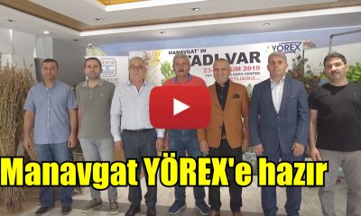 MANAVGAT YÖREX'E HAZIR