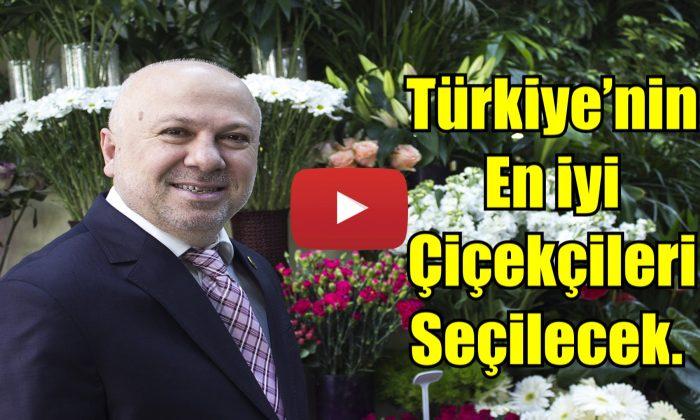 Türkiye'nin en iyi çiçekçileri seçilecek