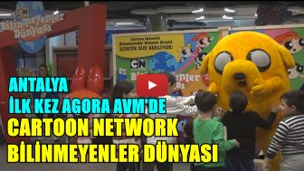 CARTOON NETWORK BİLİNMEYENLER DÜNYASI AGORA AVM ANTALYA'DA