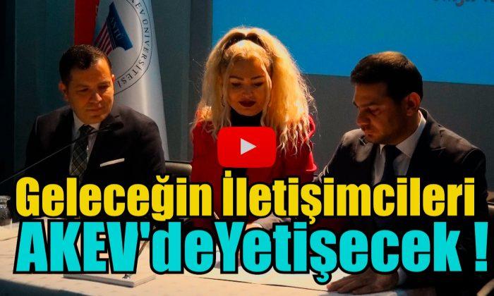 AKEV'DEN İLETİŞİM HAMLESİ!