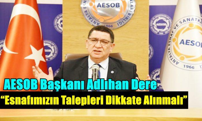 AESOB; Esnafımızın Talepleri Dikkate Alınmalı!