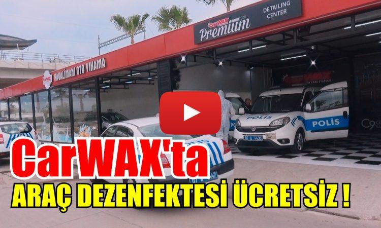CARWAX'TA ARAÇ DEZENFEKTESİ ÜCRETSİZ!
