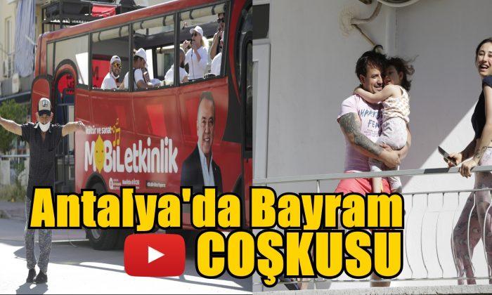Antalya merkez ve ilçelerde bayram coşkusu