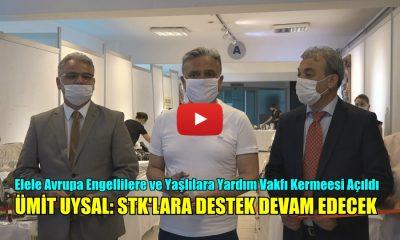 ÜMİT UYSAL: STK'LARA DESTEK DEVAM EDECEK