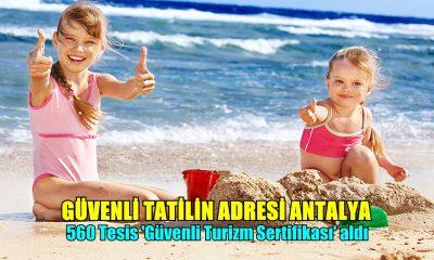 Güvenli Turizmde Antalya Zirvede!