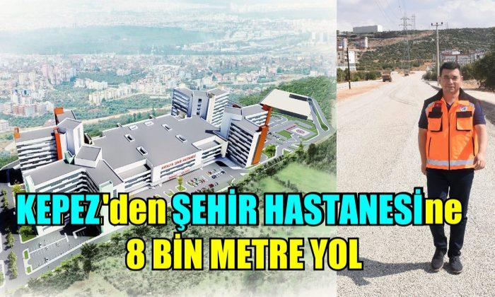Şehir hastanesine 8 bin metre yol