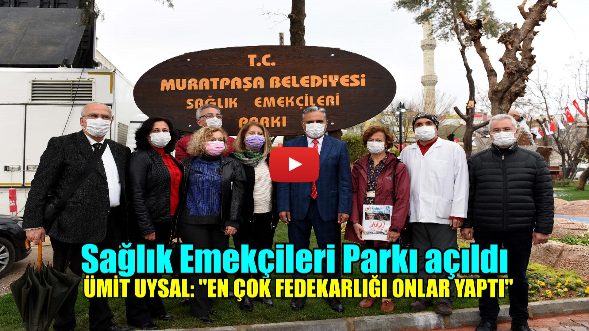 Sağlık Emekçileri Parkı açıldı
