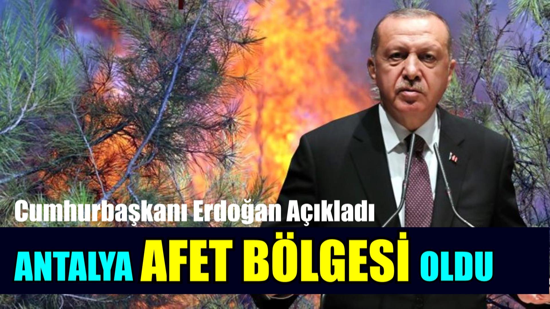 Antalya AFET BÖLGESİ oldu