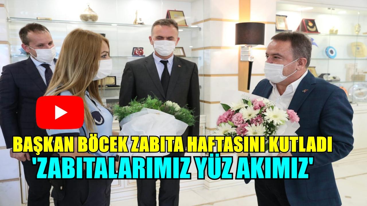 BAŞKAN BÖCEK ZABITA HAFTASINI KUTLADI