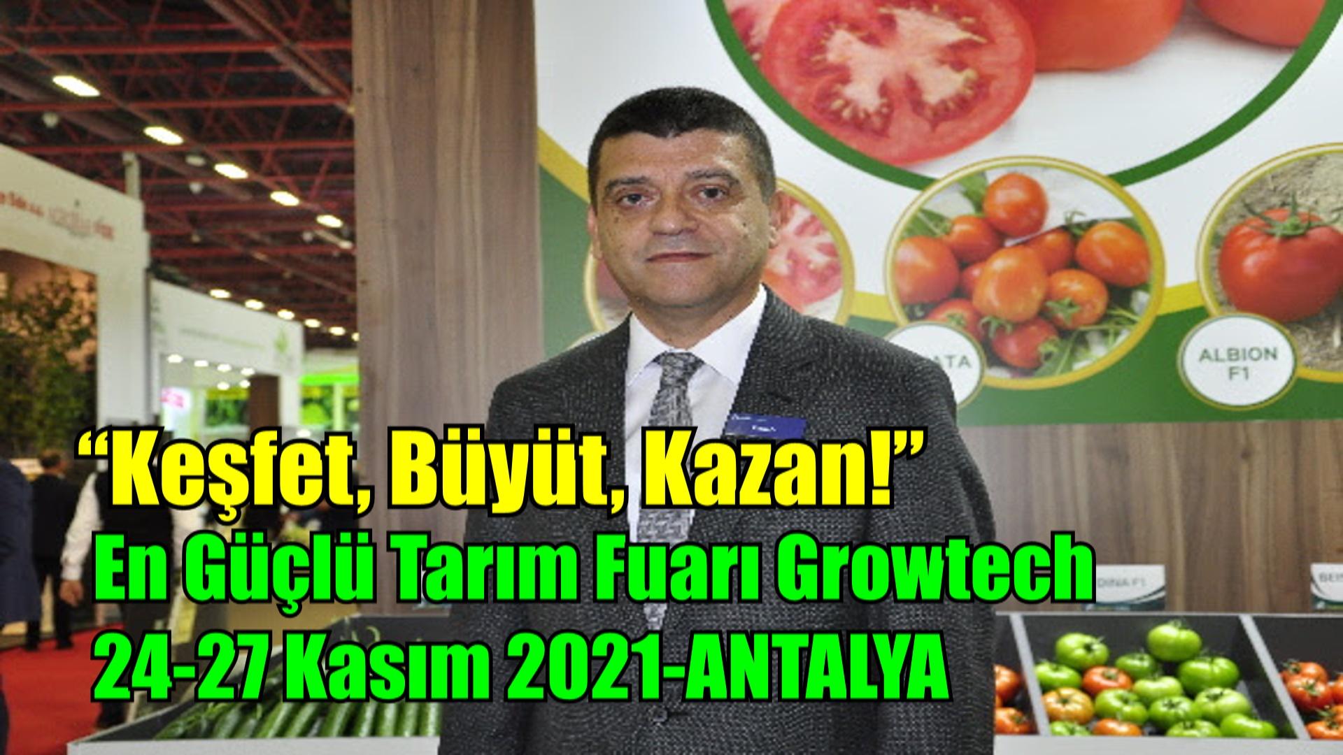 Tarım Sektörü Growtech için gün sayıyor